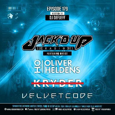 Jack'd Up Radio 179 (Guests Oliver Heldens, Kryder, Velvet Code)