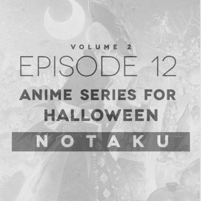 Anime Series for Halloween