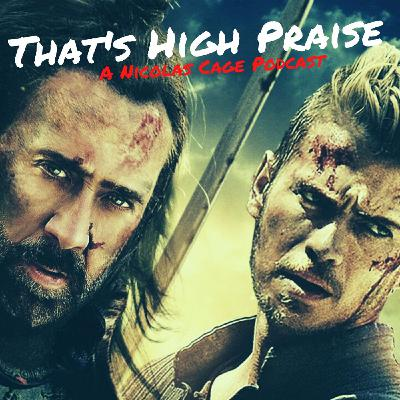 Outcast (2014)   That's High Praise: A Nicolas Cage Podcast