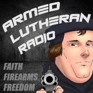 Episode 260 - Ask the Armed Lutherans #2