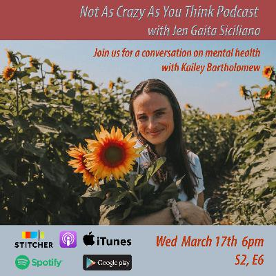 On TikTok and Mental Health: A Non-Professional Conversation from the Heart with Kailey Bartholomew (S2, E6)