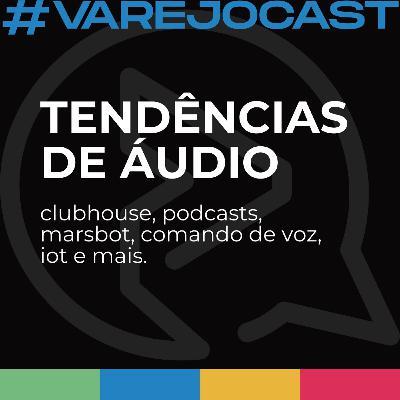 Tendências de áudio