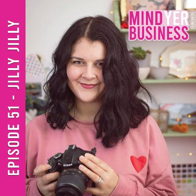 Jilly Jilly - Changing Lanes & Falling Back in Love with your Business