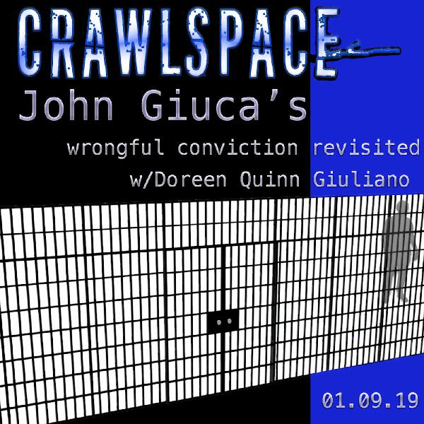 John Giuca's Wrongful Conviction Revisited
