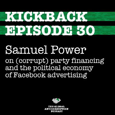 30. Samuel Power on (corrupt) party financing and the political economy of Facebook advertising