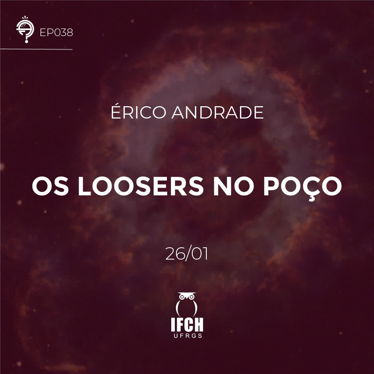 Ep. 038: Os Loosers no Poço