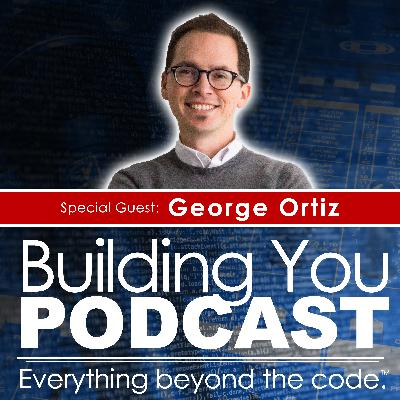 Ep 3 - George Ortiz - Getting back up after you fall