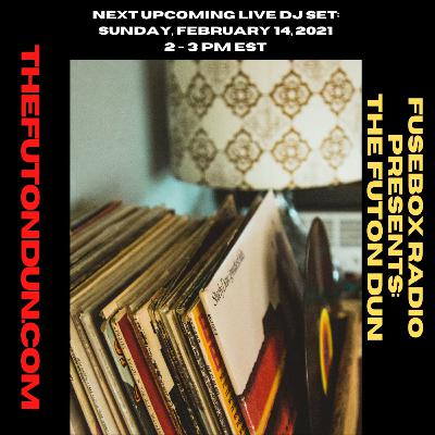 Episode 484: FuseBox Radio #636: DJ Fusion's The Futon Dun Livestream DJ Mix Winter Session #3 (Love's In The House [Literally & Physically] Music Mix)