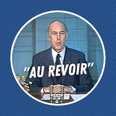 """L'histoire du célèbre """"au revoir"""" de Valéry Giscard d'Estaing"""