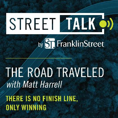 The Road Traveled with Matt Harrell: There Is No Finish Line, Only Winning