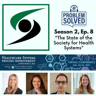 The State of the Society for Health Systems