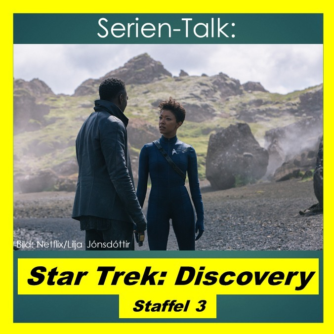 Serien-Talk: Star Trek - Discovery (S3)