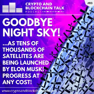 GOODBYE NIGHT SKY! The Future is coming, but at what cost? #84