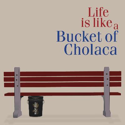 S.2 E.3 - Life is Like a Bucket of Cholaca