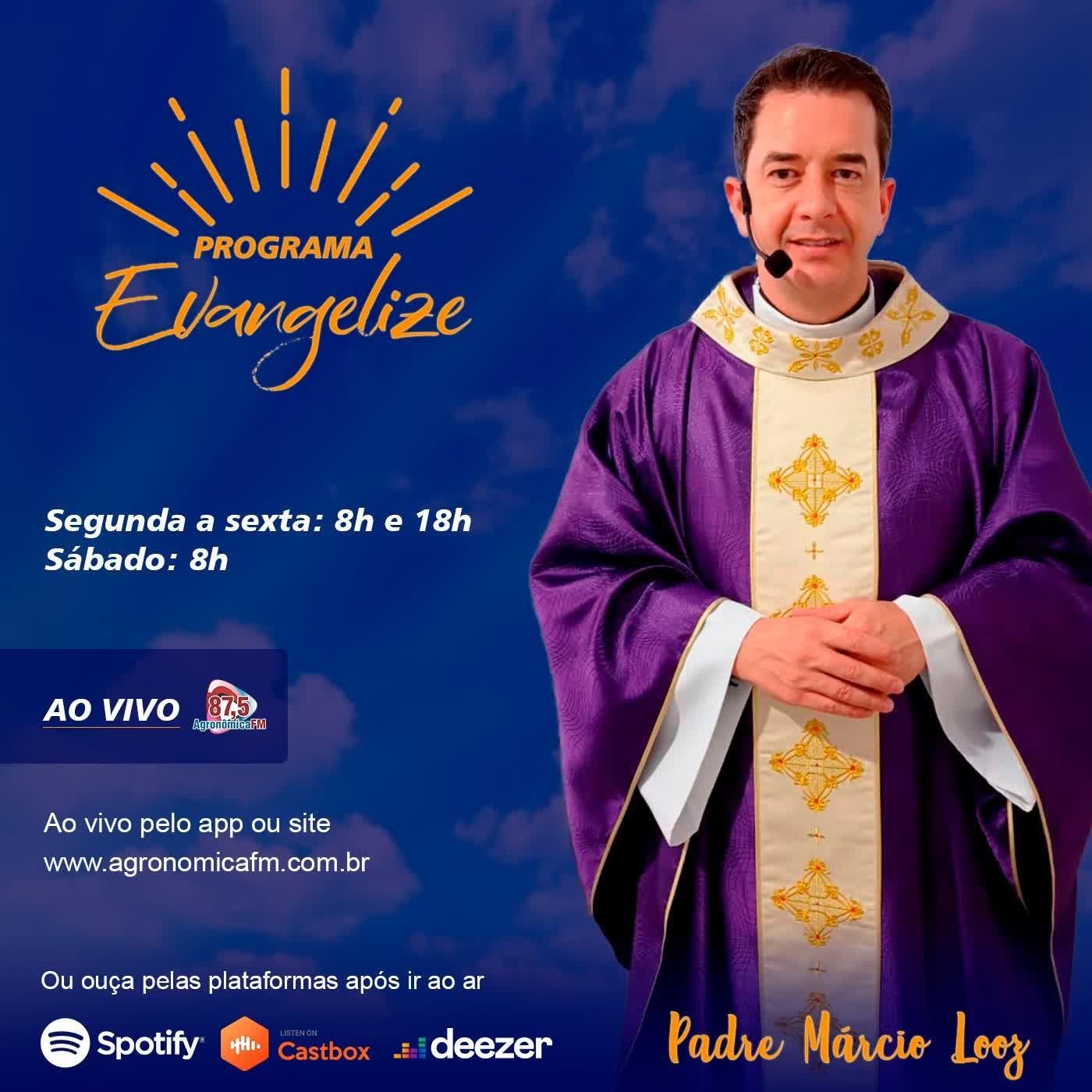 Programa Evangelize - Padre Márcio Looz