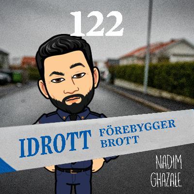Avsnitt 122 – Idrott förebygger brott (Nadim Ghazale)