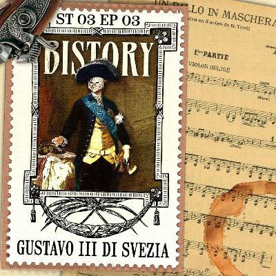 Bistory S03E03 Gustavo III