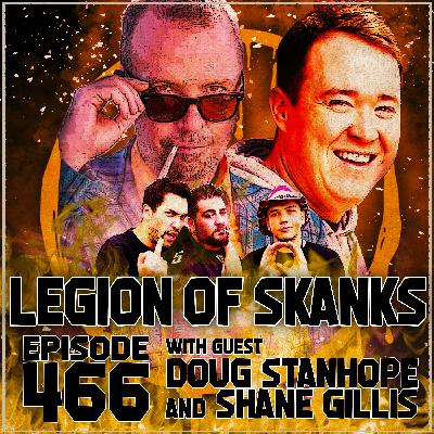Episode 466 - 23andYou - Doug Stanhope & Shane Gillis