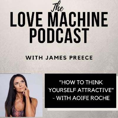 How to Think Yourself More Attractive