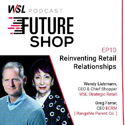 EP10: Reinventing Retail Relationships in the Midst of a Pandemic