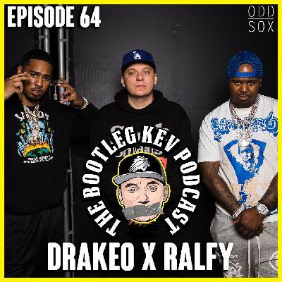 #64 - Drakeo The Ruler x Ralfy The Plug