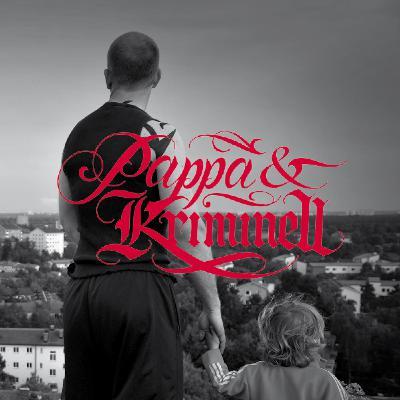 #162 Krull & Kriminell - Pappa & Kriminell (Del 5)
