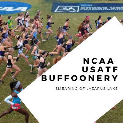 661. The SMEARING of Lazarus Lake / NCAA & USATF Buffoonery | Endurance News Daily