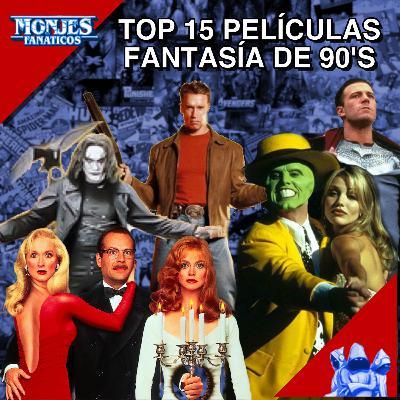 217 - Top 15 Películas de Fantasía de los 90's