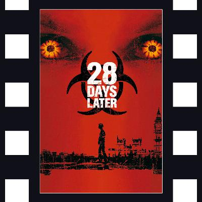 28 Days Later - Genre Defining, if Not a Little Flawed