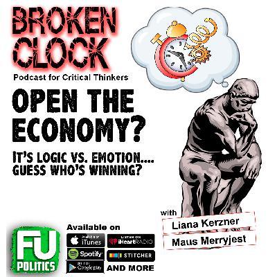BROKEN CLOCK - OPEN THE ECONOMY!