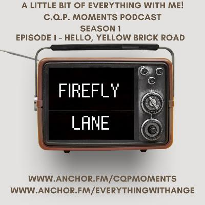 FireFly Lane - S1 EP1 - Hello, Yellow Brick Road