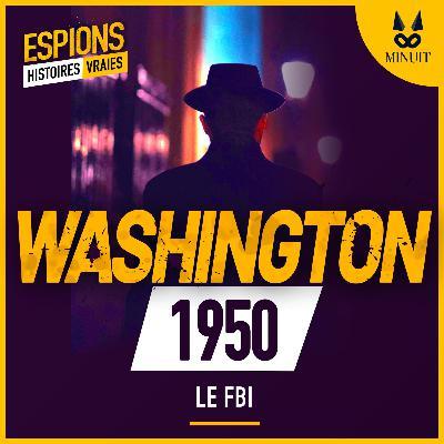 ESPIONS - 13 - Le FBI