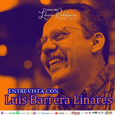 #251: Entrevista con Luis Barrera Linares