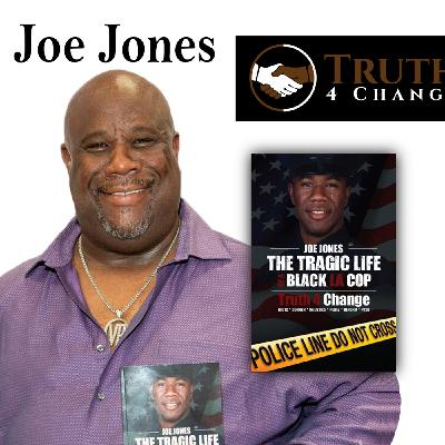 """Harvey Brownstone Interviews Joe Jones, Author of , """"The Tragic Life of a Black L.A. Cop: Truth For Change"""""""