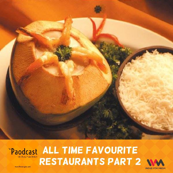 Ep. 78: All Time Favourite Restaurants Part 2