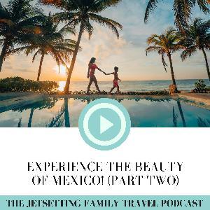 Exploring Mexico (Part 2): Playa del Carmen, Tulum, Cozumel, Isla Holbox