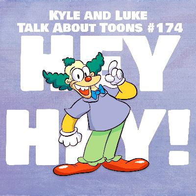 Kyle and Luke Talk About Toons #174: A Very Successful Local Celebrity