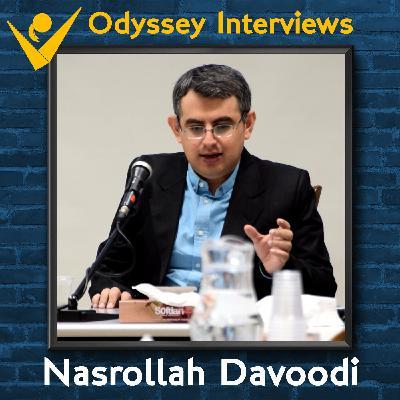 Odyssey Interviews - Nasrollah Davoodi Part 2