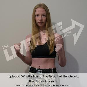 59: Tahlia 'The Great White' Graetz - The Up and Coming