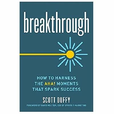 Podcast 800:  Breakthrough with Scott Duffy