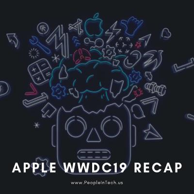 9 Highlights from Apple's WWDC-19' - 06/04/19