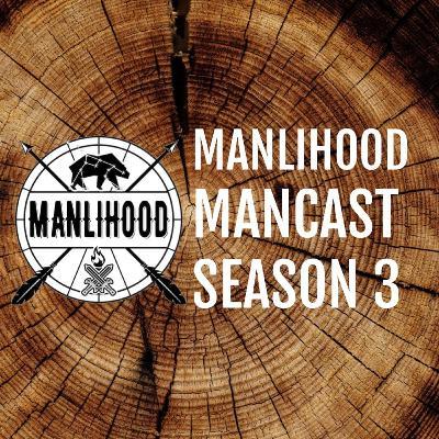 MMC 70 - Season 3 Kickoff - Happy New Year | Manlihood ManCast