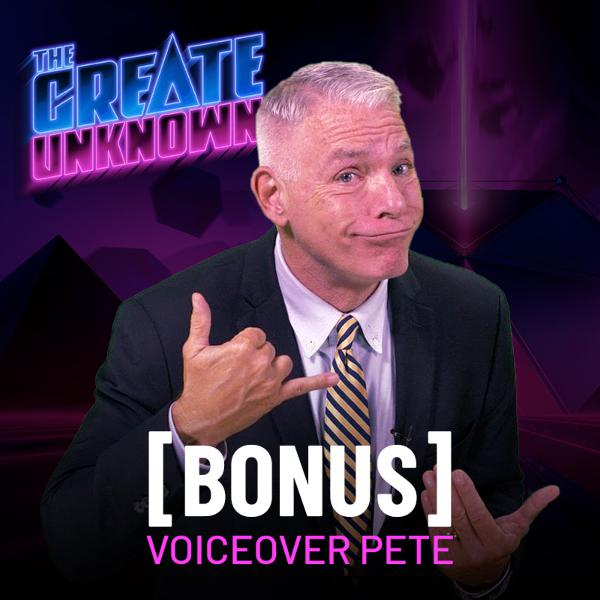 Voiceover Pete enters The Create Unknown