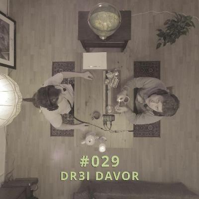 029 - Dr3i davor | DICHTE GEDANKEN POTCAST