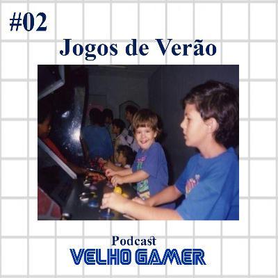 Velho Gamer #02 Jogos de Verão