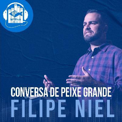 Filipe Niel | Conversa de peixe grande