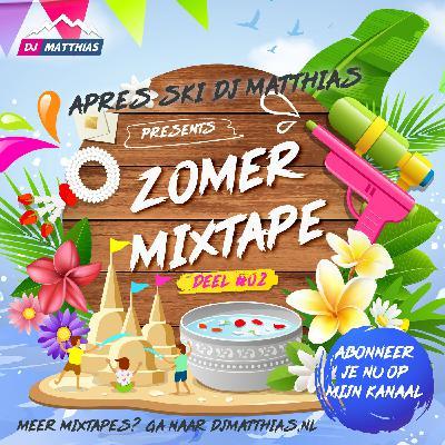 Zomer Mixtape 2021 - Deel #02