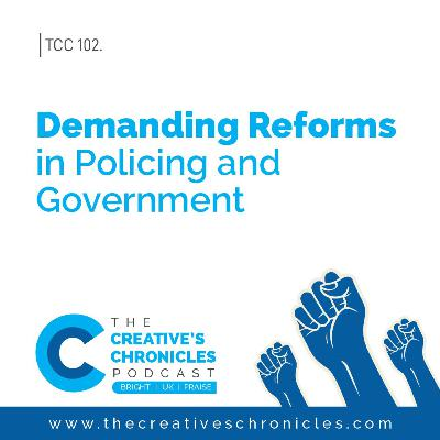 Demanding Reforms in Policing and government