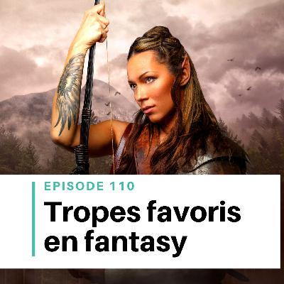 Ep #110 - Les grands tropes de la fantasy