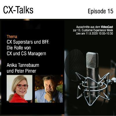 #15 CX Superstars und BFF. Die Rolle von CX und CS Managern mit Anika Tannebaum und Peter Pirner